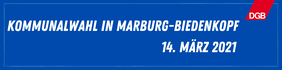 """Ein Banner mit der Aufschrift """"Kommunalwahl in Marburg-Biedenkopf. Am 14. März 2021"""""""